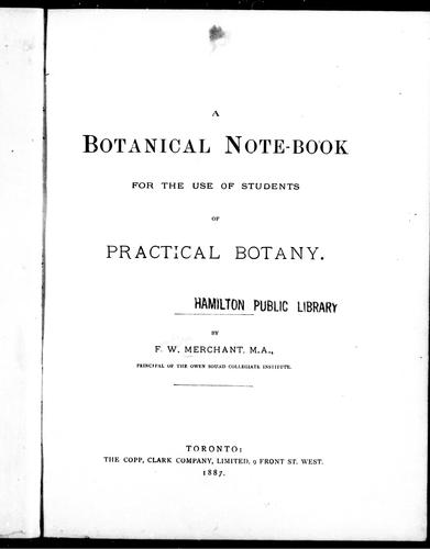 A botanical note-book for the use of students of practical botany by F. W. Merchant