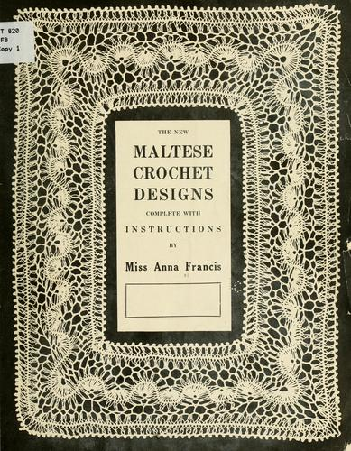 The new Maltese crochet designs complete with instructions by Anna Francis