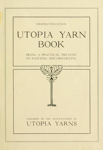 Utopia yarn book by