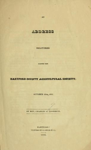An address delivered before the Hartford County agricultural society by Charles Augustus Goodrich